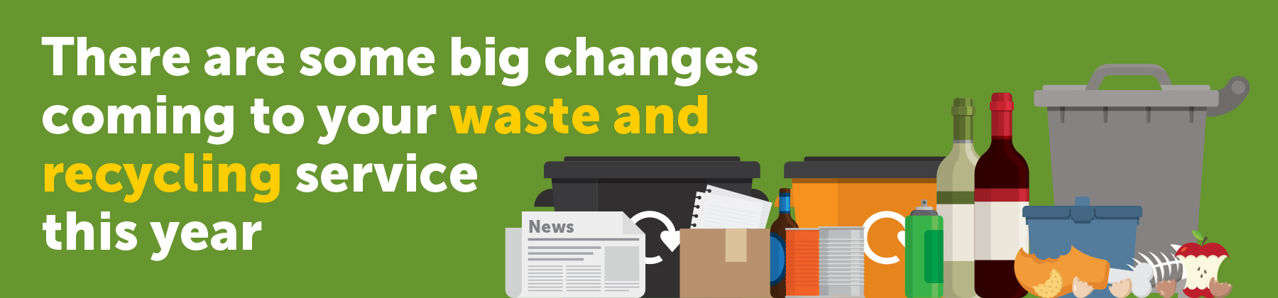 Banner promoting changes to waste and recycling